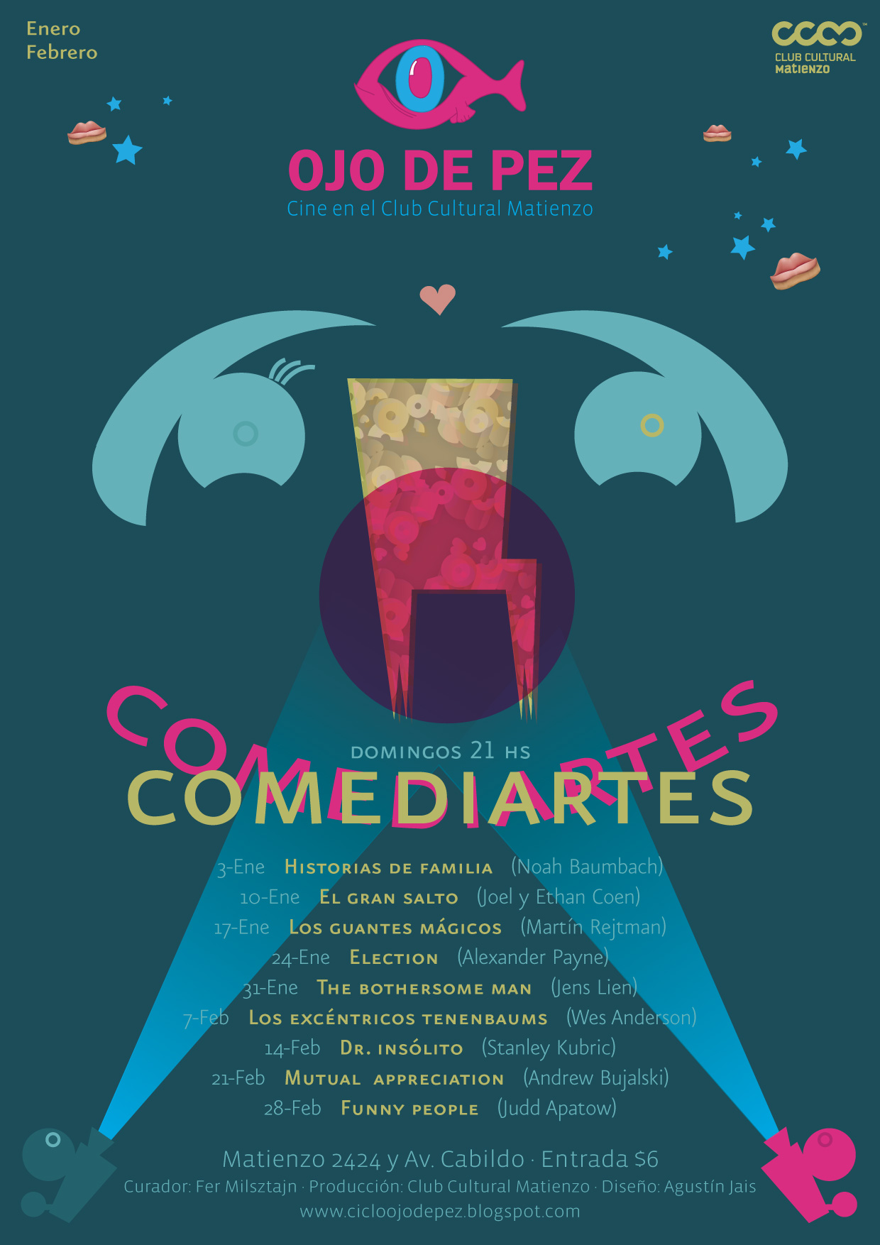 http://clubculturalmatienzo.files.wordpress.com/2009/12/ojo-de-pez-afiche-comediartes.jpg